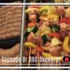 Sausage & BBQ Skewers