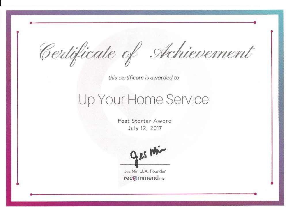 Awards & Reviews by Up Your Home Services Sdn Bhd -  - Recommend.my