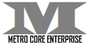 METRO CORE ENTERPRISE