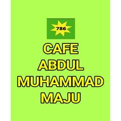CAFE ABDUL MUHAMMAD MAJU