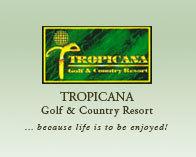 Tropicana Golf & Country Resort