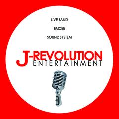 J-Revolution Entertainment - Live Band . Emcee . Sound System