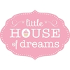 Little House of Dreams